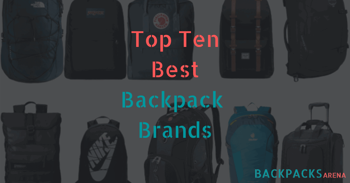Top Ten Best Backpack Brands